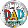 "18"" Thank You Dad for Everything! Foil Balloon - Pkg"
